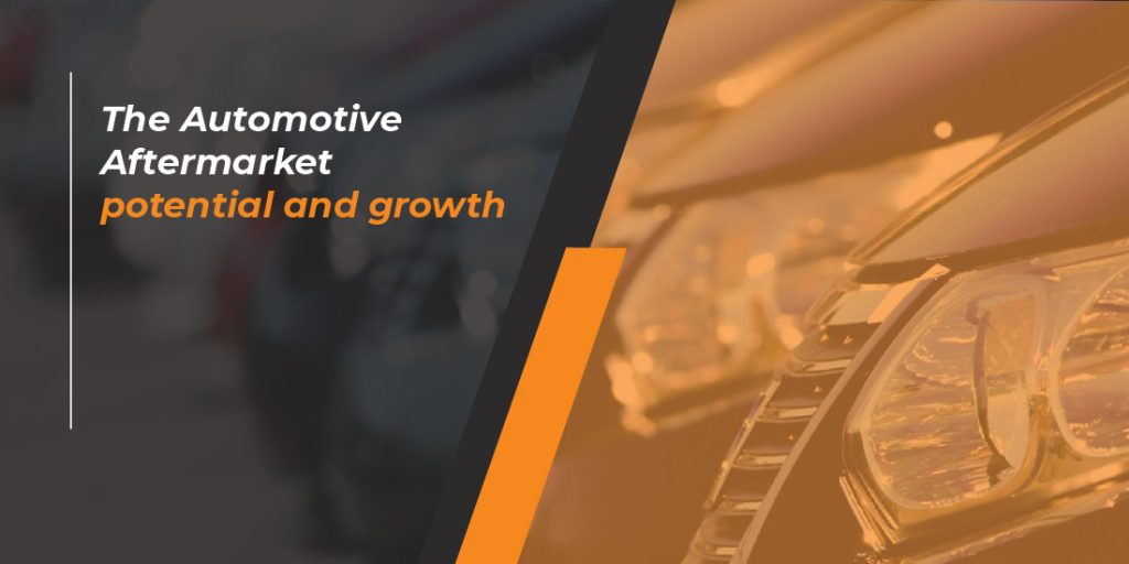 The Automotive Aftermarket Potential and Growth