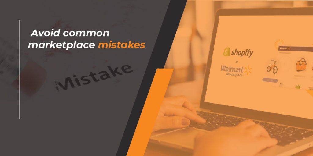 Avoid common marketplace mistakes