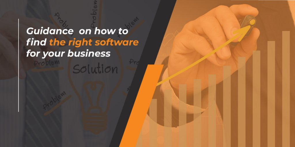 Guidance on how to find the right software for your business